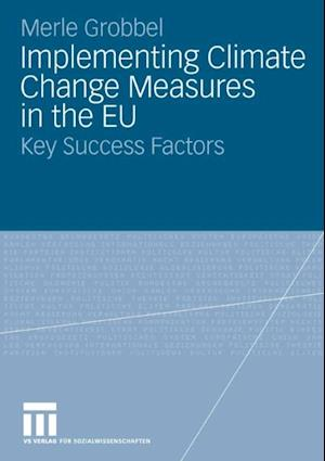 Implementing Climate Change Measures in the EU af Merle Grobbel