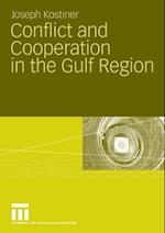 Conflict and Cooperation in the Gulf Region af Joseph Kostiner
