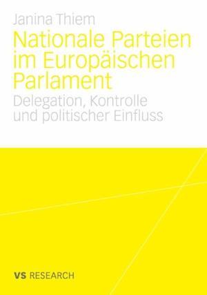 Nationale Parteien im Europaischen Parlament af Janina Thiem