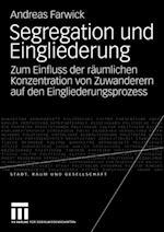Segregation und Eingliederung af Andreas Farwick