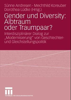 Gender und Diversity: Albtraum oder Traumpaar?