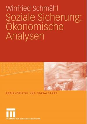 Soziale Sicherung: Okonomische Analysen af Winfried Schmahl