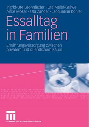 Essalltag in Familien af Uta Meier-Grawe, Anke Moser, Ingrid-Ute Leonhauser