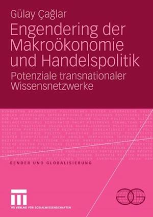 Engendering der Makrookonomie und Handelspolitik af Gulay Caglar