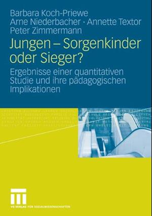 Jungen - Sorgenkinder oder Sieger? af Peter Zimmermann, Arne Niederbacher, Barbara Koch-Priewe