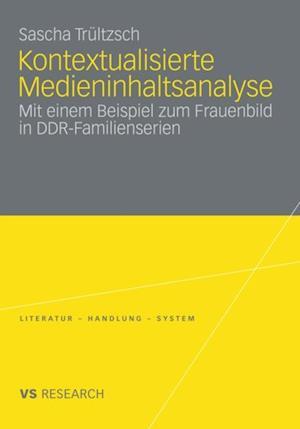 Kontextualisierte Medieninhaltsanalyse af Sascha Trultzsch