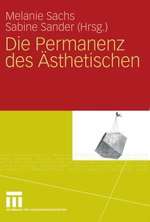 Die Permanenz des Asthetischen