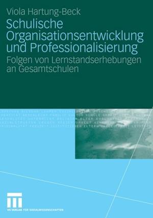 Schulische Organisationsentwicklung und Professionalisierung af Viola Hartung-Beck