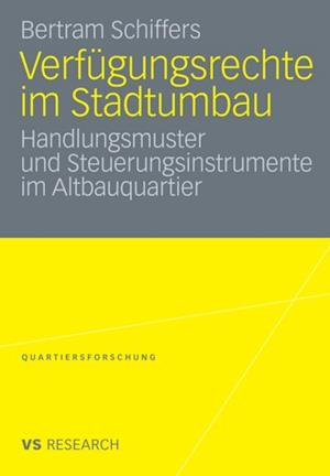 Verfugungsrechte im Stadtumbau af Bertram Schiffers
