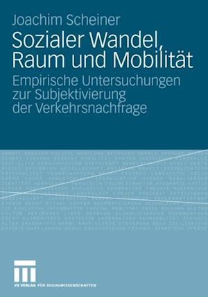 Sozialer Wandel, Raum und Mobilitat