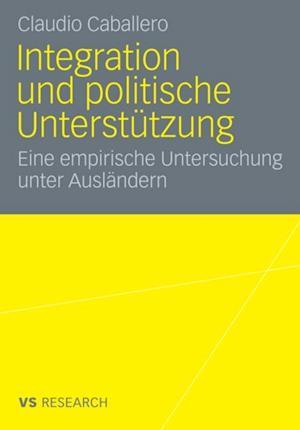 Integration und politische Unterstutzung af Claudio Caballero