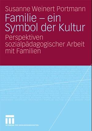 Familie - ein Symbol der Kultur af Susanne Weinert Portmann