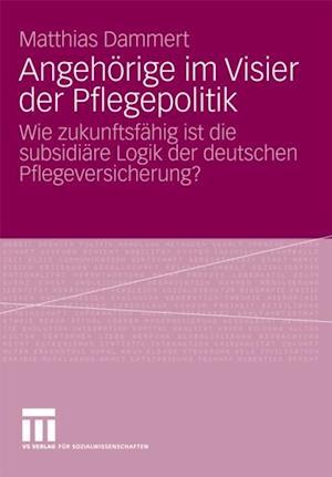 Angehorige im Visier der Pflegepolitik af Matthias Dammert