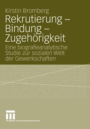 Rekrutierung - Bindung - Zugehorigkeit af Kirstin Bromberg