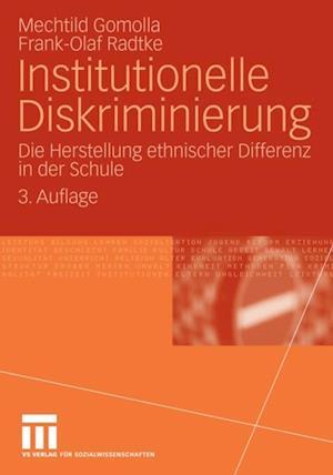 Institutionelle Diskriminierung af Mechtild Gomolla, Frank-Olaf Radtke