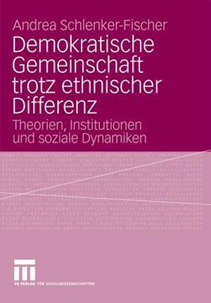 Demokratische Gemeinschaft trotz ethnischer Differenz af Andrea Schlenker-Fischer