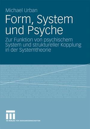 Form, System und Psyche af Michael Urban
