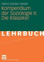 Kompendium der Soziologie II: Die Klassiker af Heinz-Gunter Vester