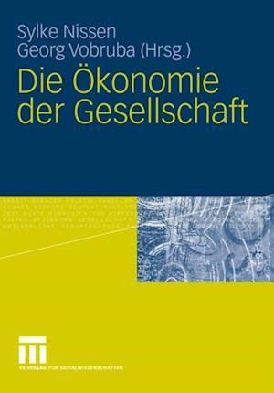 Die Okonomie der Gesellschaft