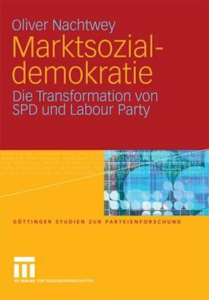 Marktsozialdemokratie af Oliver Nachtwey