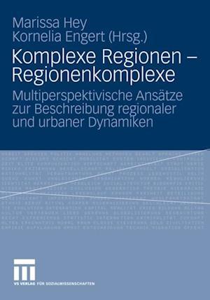 Komplexe Regionen - Regionenkomplexe