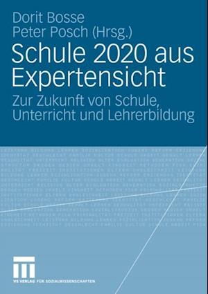 Schule 2020 aus Expertensicht