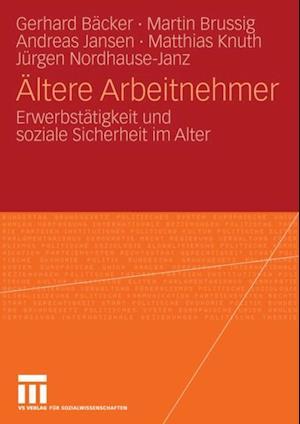 Altere Arbeitnehmer af Gerhard Freiling, Andreas Jansen, Martin Brussig