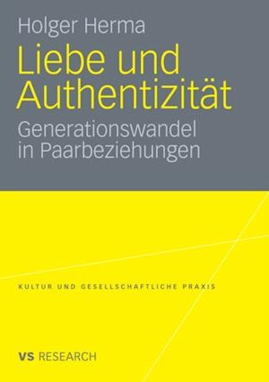 Liebe und Authentizitat af Holger Herma