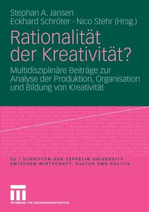 Rationalitat der Kreativitat?