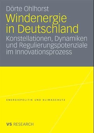 Windenergie in Deutschland af Dorte Ohlhorst