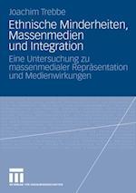 Ethnische Minderheiten, Massenmedien und Integration af Joachim Trebbe