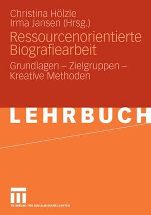 Ressourcenorientierte Biografiearbeit