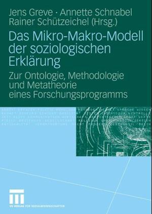 Das Mikro-Makro-Modell der soziologischen Erklarung