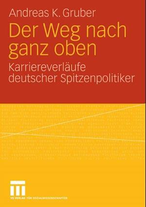 Der Weg nach ganz oben af Andreas K. Gruber