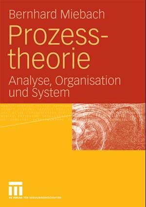 Prozesstheorie af Bernhard Miebach