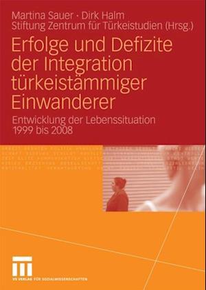 Erfolge und Defizite der Integration turkeistammiger Einwanderer af Dirk Halm, Martina Sauer