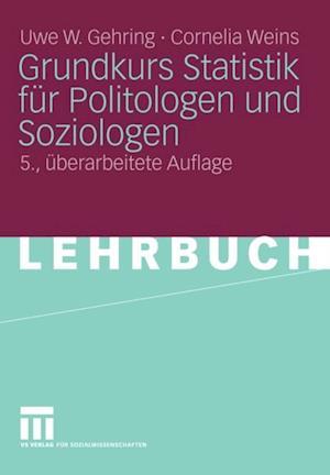 Grundkurs Statistik fur Politologen und Soziologen