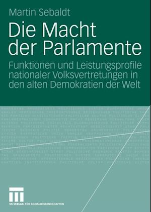 Die Macht der Parlamente af Martin Sebaldt