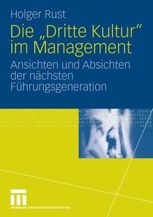 Die 'Dritte Kultur' im Management af Holger Rust