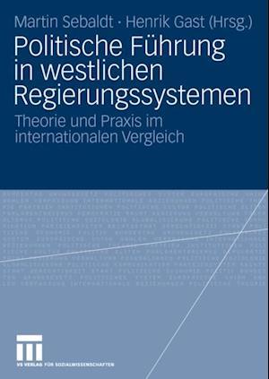 Politische Fuhrung in westlichen Regierungssystemen