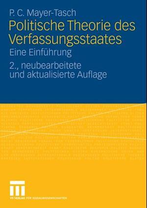 Politische Theorie des Verfassungsstaates af Peter Cornelius Mayer-Tasch