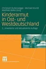Kinderarmut in Ost- und Westdeutschland af Christoph Butterwegge, Michael Klundt, Matthias Belke-Zeng