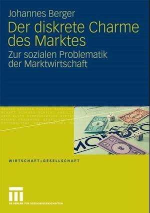 Der diskrete Charme des Marktes af Johannes Berger