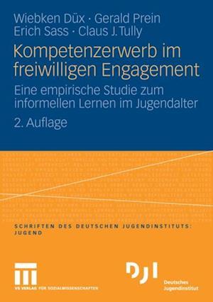 Kompetenzerwerb im freiwilligen Engagement af Erich Sass, Gerald Prein, Claus Tully