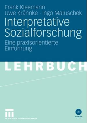 Interpretative Sozialforschung af Ingo Matuschek, Frank Kleemann, Uwe Krahnke