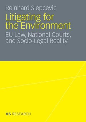Litigating for the Environment af Reinhard Slepcevic