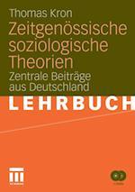Zeitgenossische soziologische Theorien af Thomas Kron