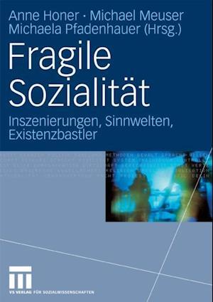 Fragile Sozialitat