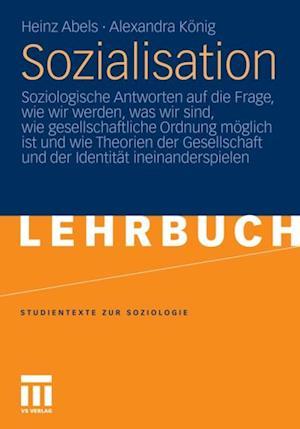 Sozialisation af Heinz Abels, Alexandra Konig