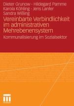 Vereinbarte Verbindlichkeit im administrativen Mehrebenensystem af Dieter Grunow, Hildegard Pamme, Karola Kohling